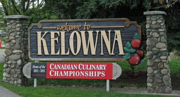 "According to the ""Welcome to Kelowna"" sign, anyhow"